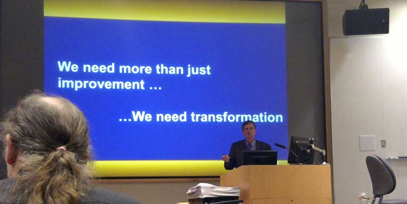 We need more than just improvement...We need transformation.